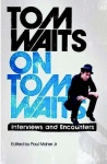Tom Waits On Tom