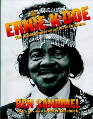 Ernie K-Doe: The R&B Emperor Of New Orleans