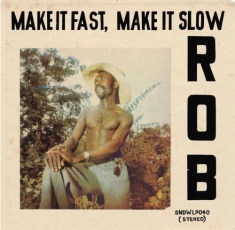 Make It Fast, Make It Slow